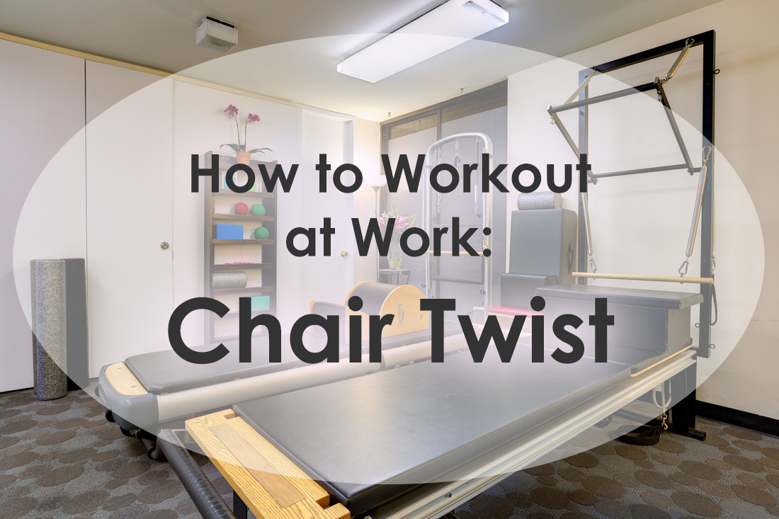 how-to-workout-at-work-chair-twist